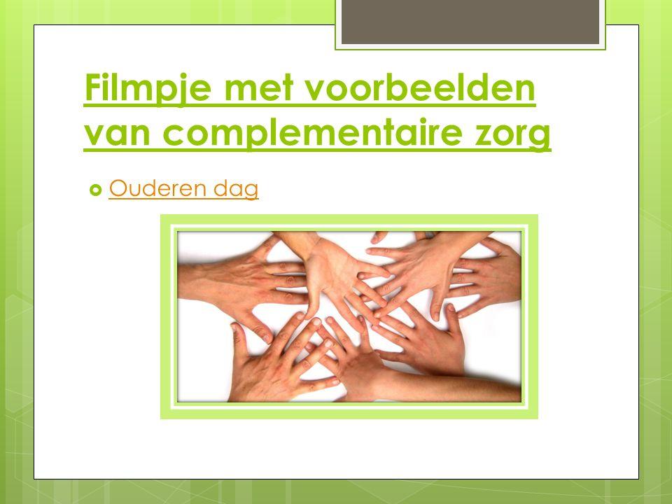 Filmpje met voorbeelden van complementaire zorg