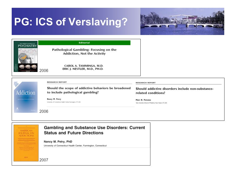 PG: ICS of Verslaving 2006 2006 2007