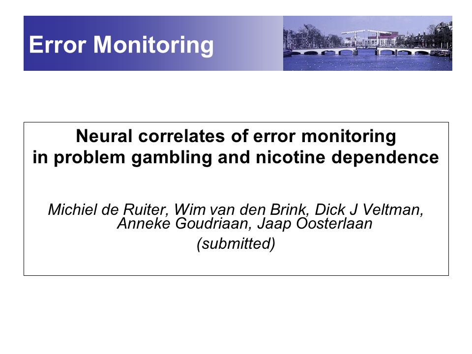 Error Monitoring Neural correlates of error monitoring