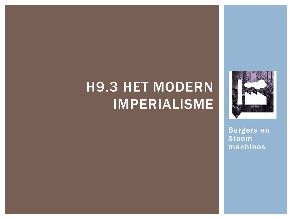 H9.3 Het Modern Imperialisme