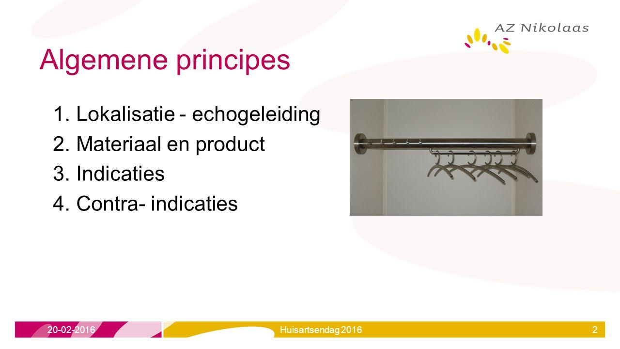 Algemene principes Lokalisatie - echogeleiding Materiaal en product