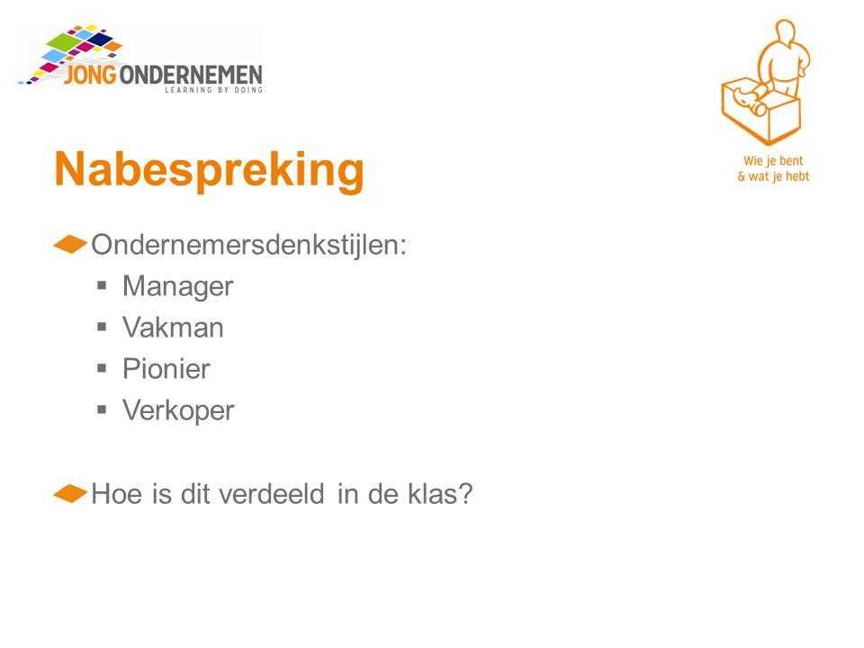 Nabespreking Ondernemersdenkstijlen: Manager Vakman Pionier Verkoper