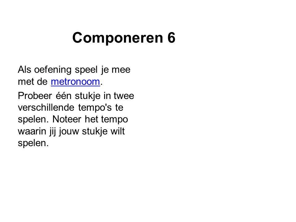 Componeren 6