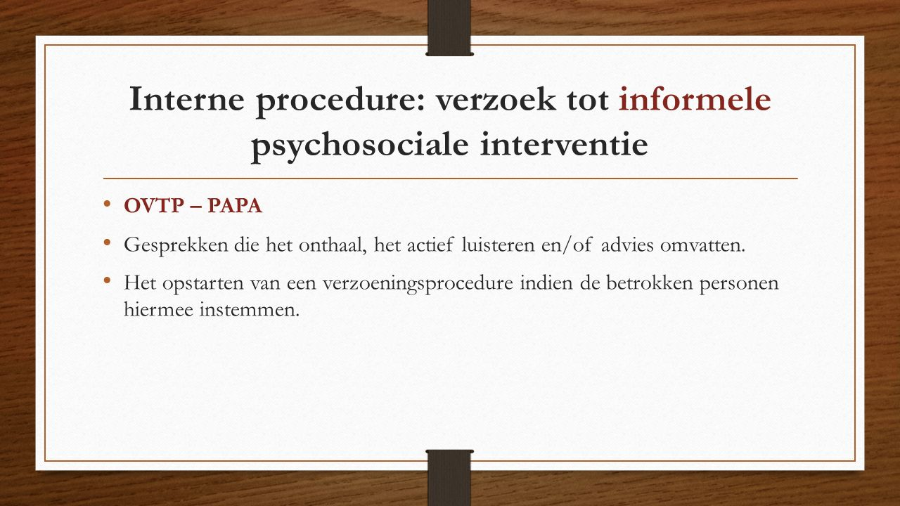 Interne procedure: verzoek tot informele psychosociale interventie
