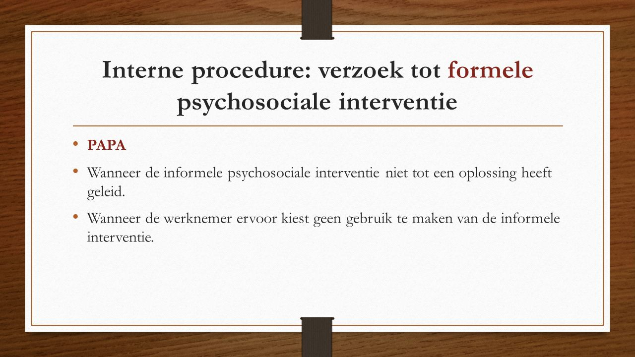 Interne procedure: verzoek tot formele psychosociale interventie