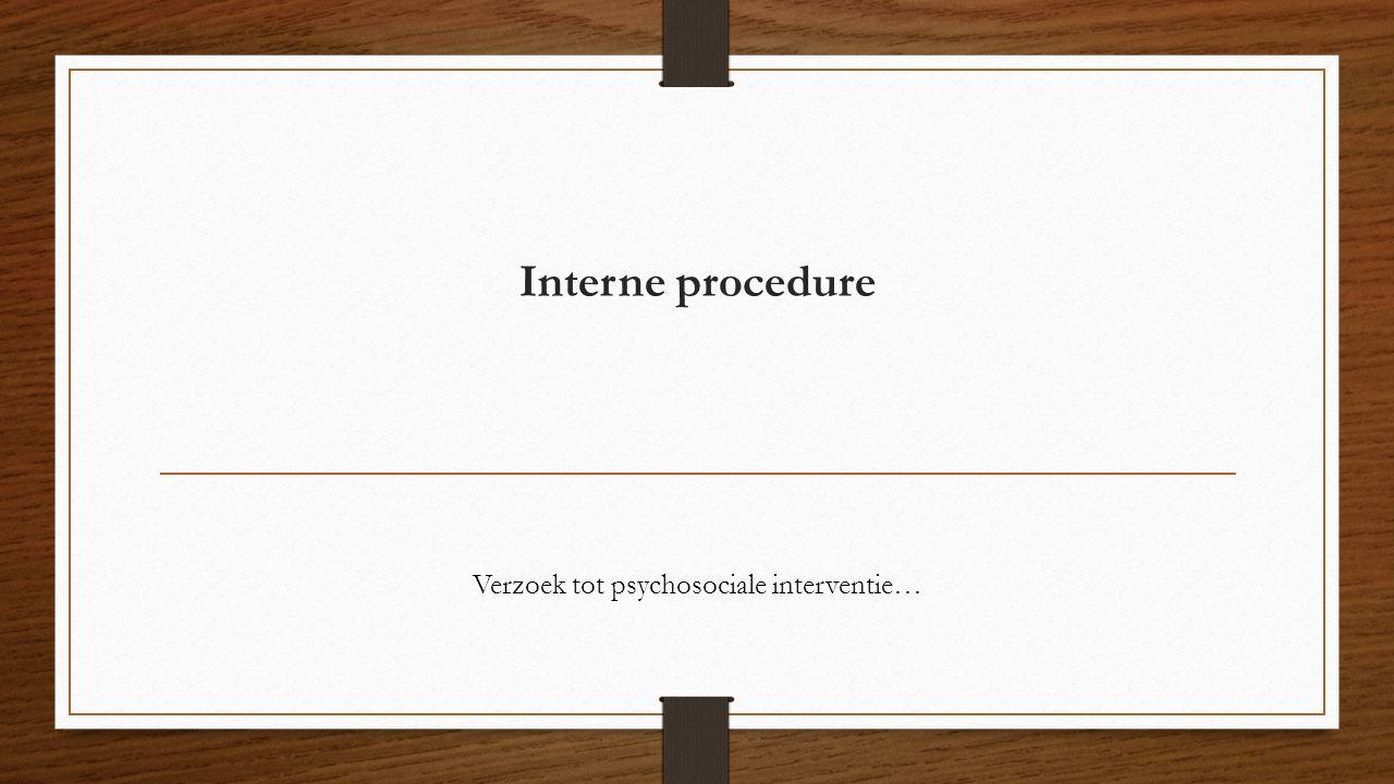Verzoek tot psychosociale interventie…