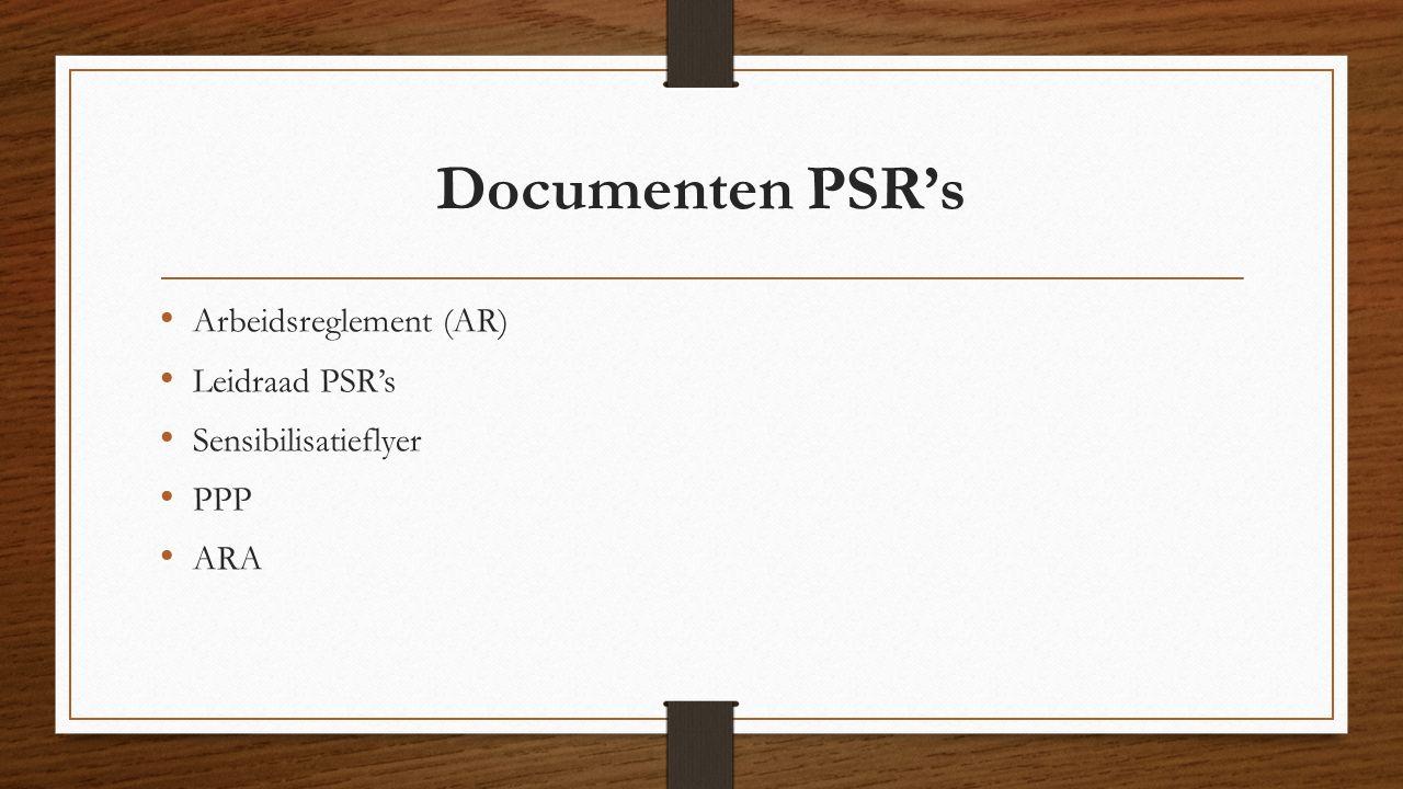 Documenten PSR's Arbeidsreglement (AR) Leidraad PSR's