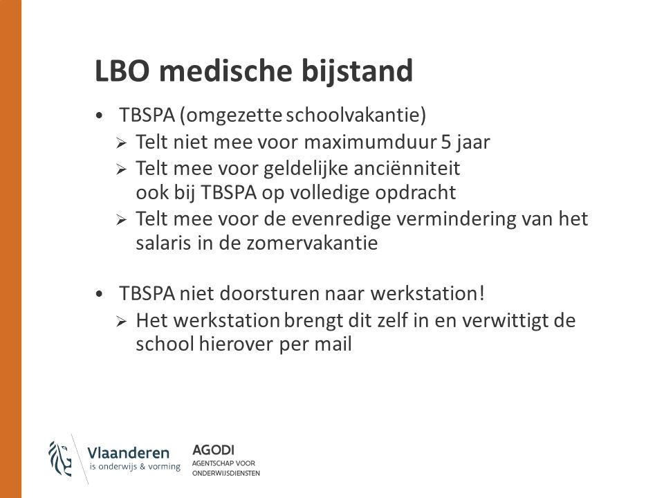 LBO medische bijstand TBSPA (omgezette schoolvakantie)