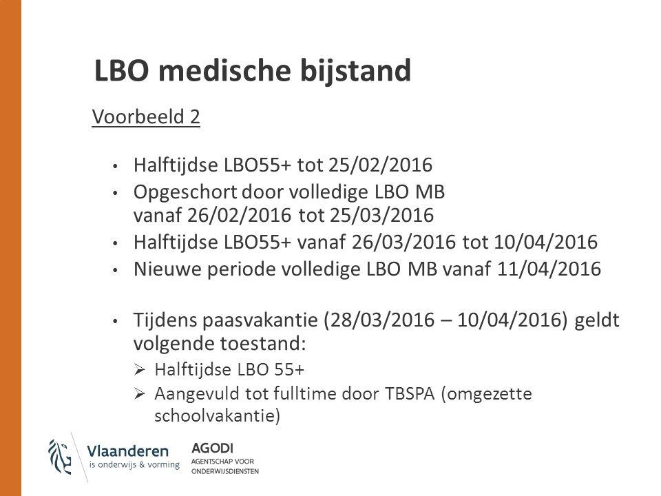 LBO medische bijstand Voorbeeld 2 Halftijdse LBO55+ tot 25/02/2016