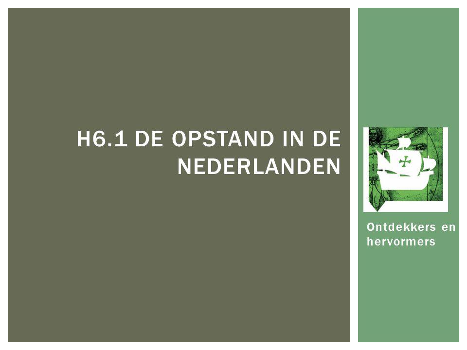 H6.1 De Opstand in de Nederlanden