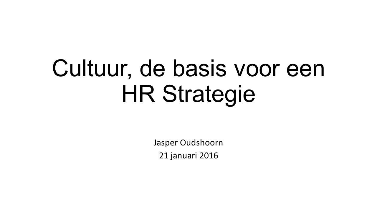 Cultuur, de basis voor een HR Strategie