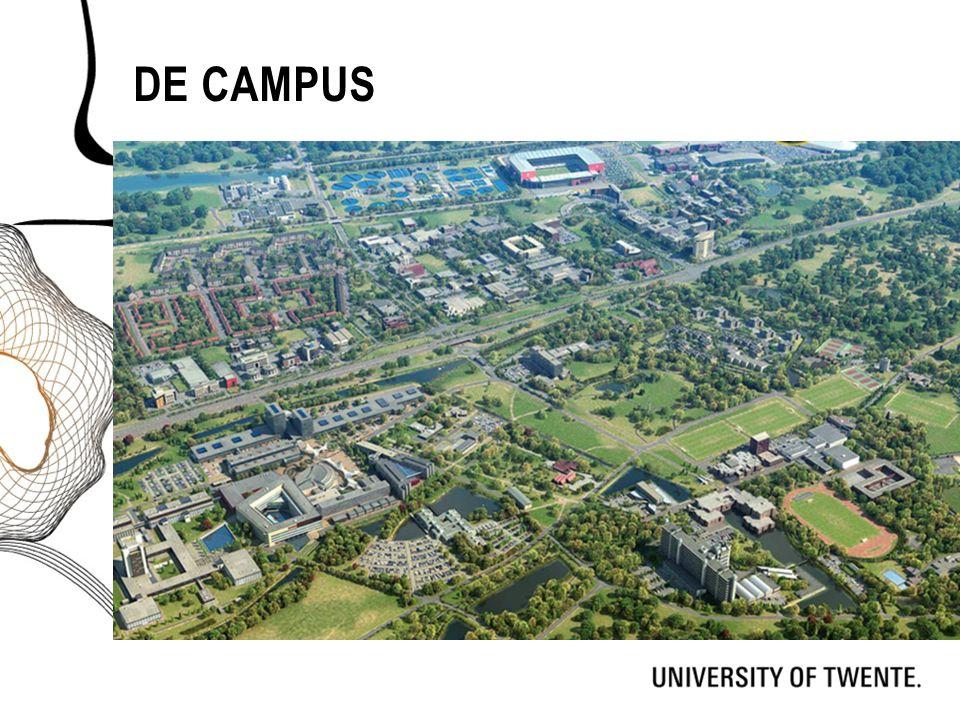 De campus Dit kan het eerste beeld zijn wat de scholieren van de campus krijgen. Geef aan dat de UT de enige campus is naar Amerikaans model.