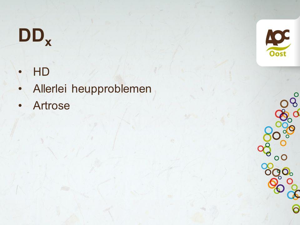 DDx HD Allerlei heupproblemen Artrose