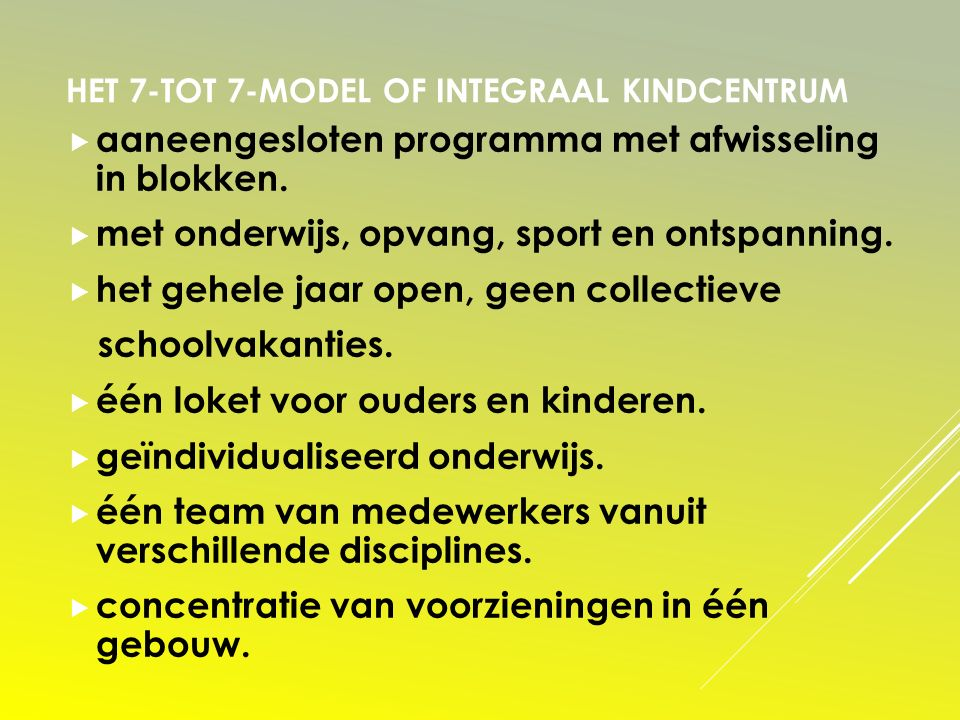 Het 7-tot 7-model of integraal kindcentrum