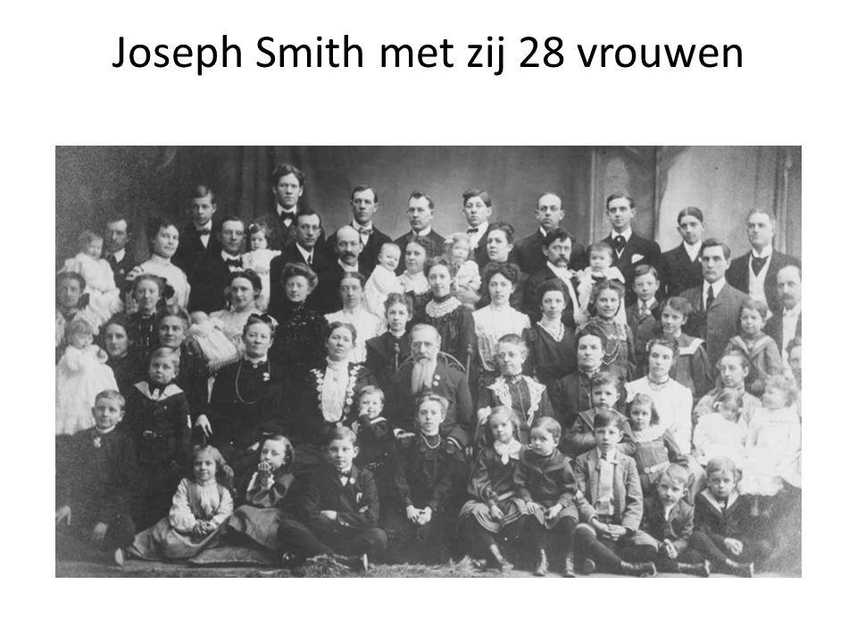 Joseph Smith met zij 28 vrouwen