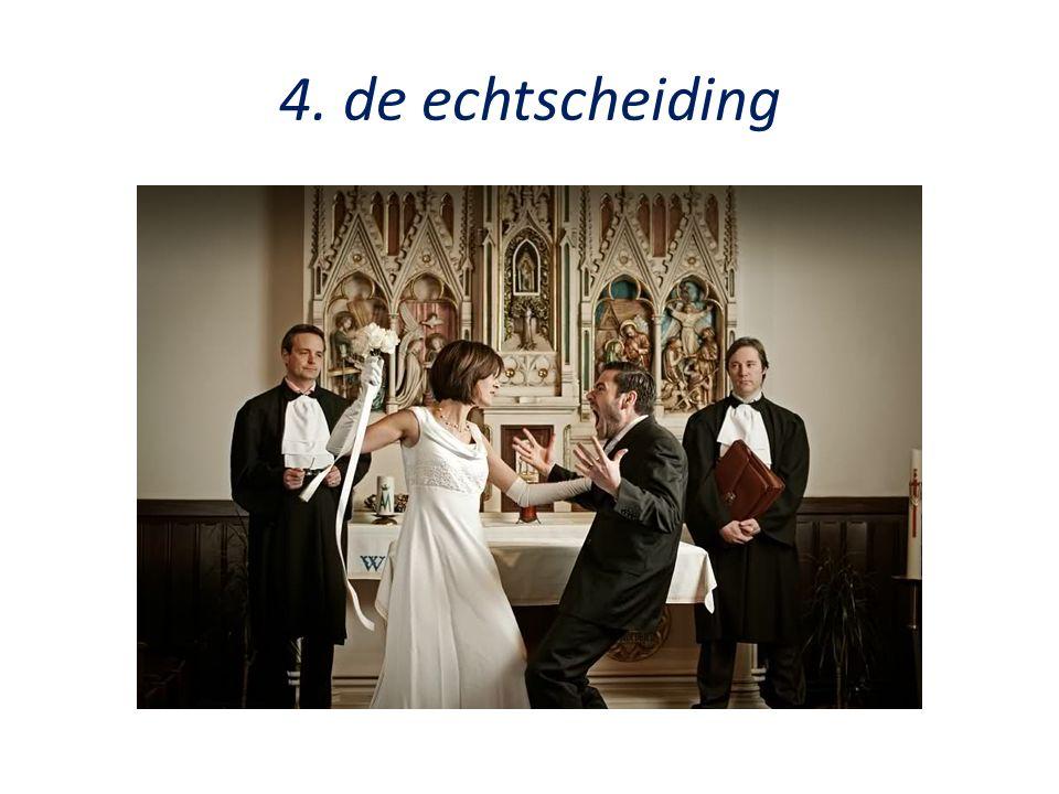 4. de echtscheiding