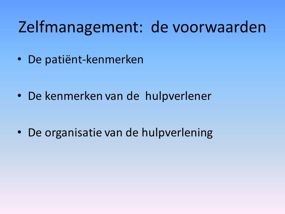 Zelfmanagement: de voorwaarden