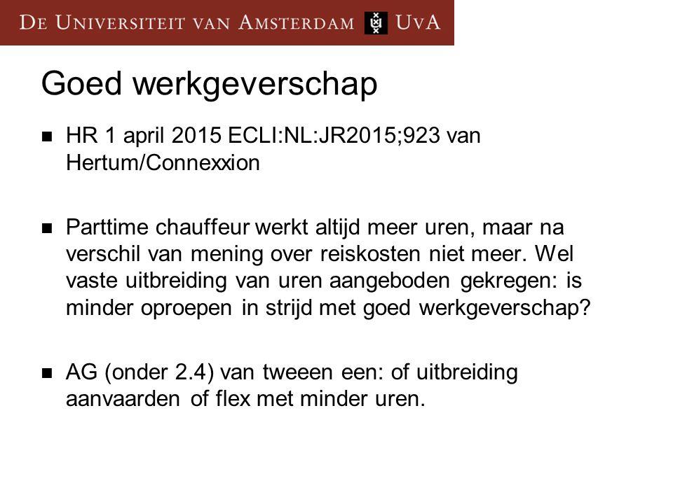 Goed werkgeverschap HR 1 april 2015 ECLI:NL:JR2015;923 van Hertum/Connexxion.