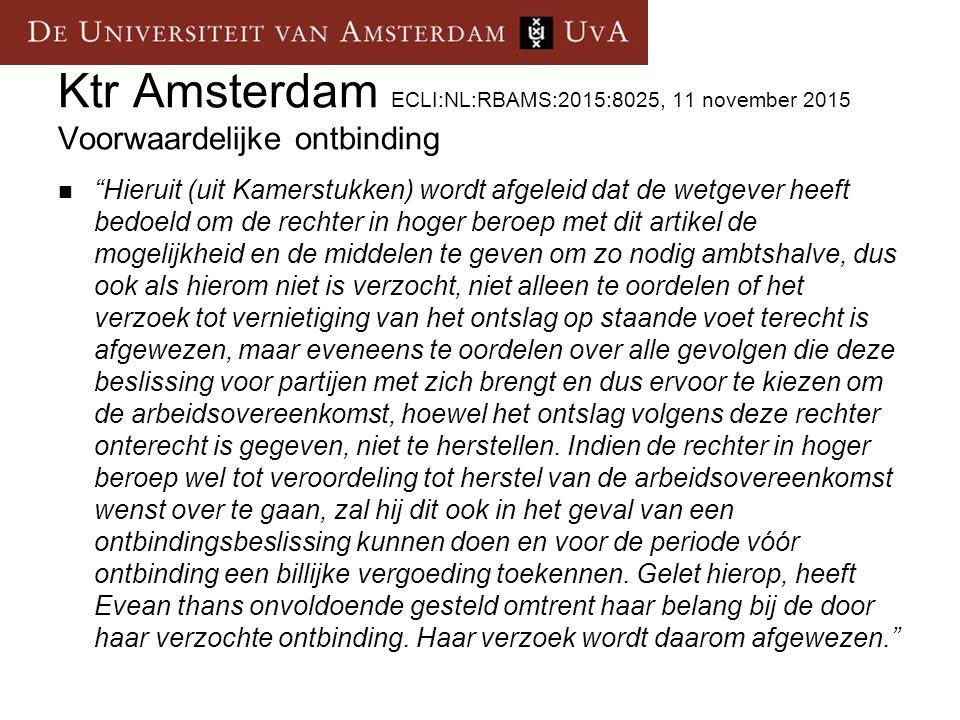 Ktr Amsterdam ECLI:NL:RBAMS:2015:8025, 11 november 2015 Voorwaardelijke ontbinding
