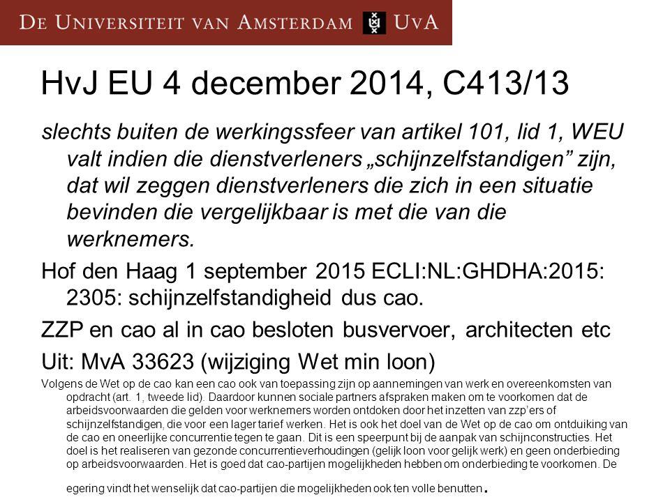 HvJ EU 4 december 2014, C413/13