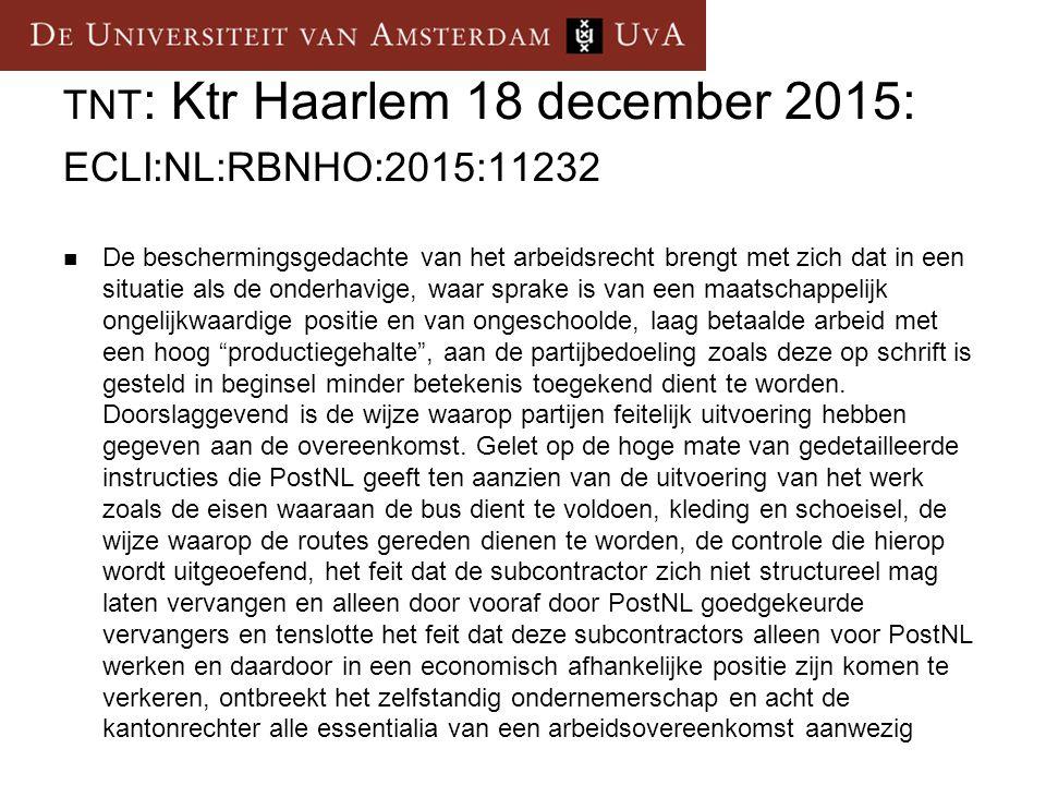 TNT: Ktr Haarlem 18 december 2015: ECLI:NL:RBNHO:2015:11232
