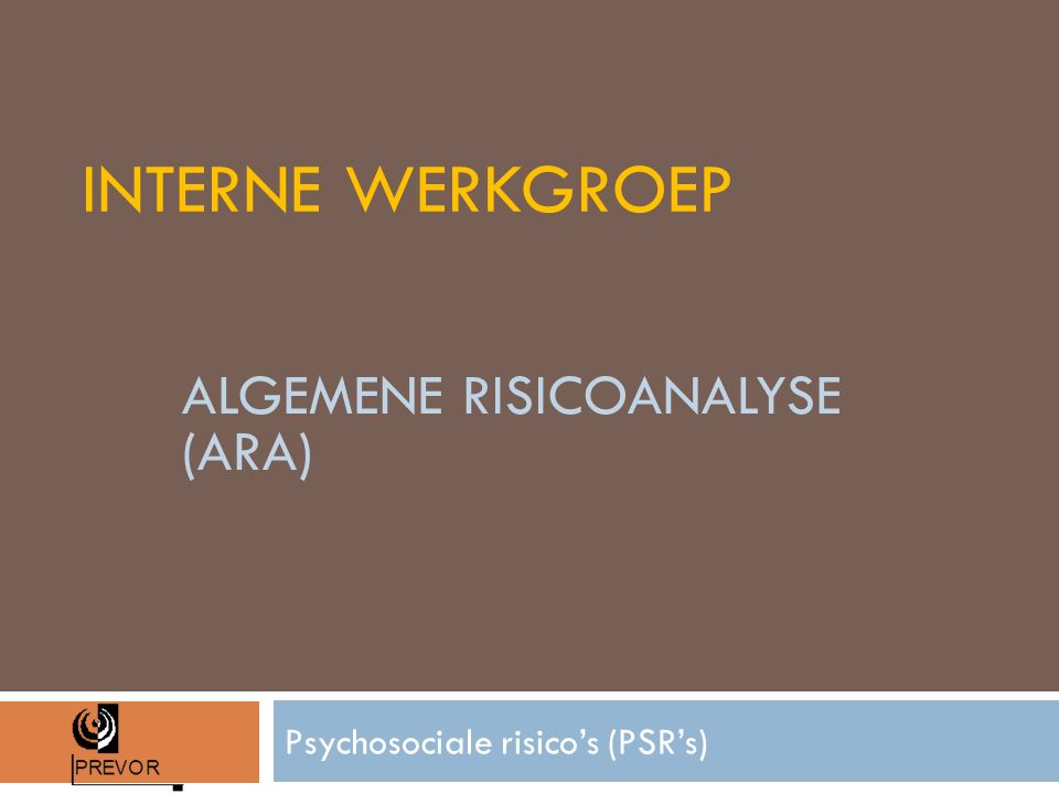 Psychosociale risico's (PSR's)