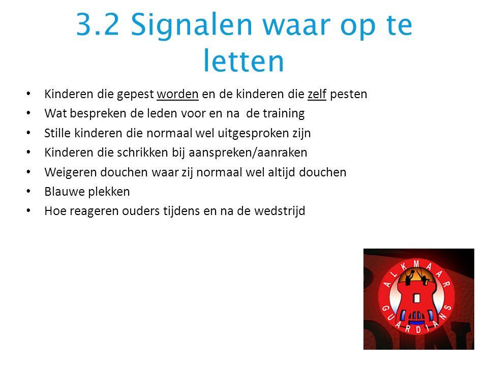3.2 Signalen waar op te letten