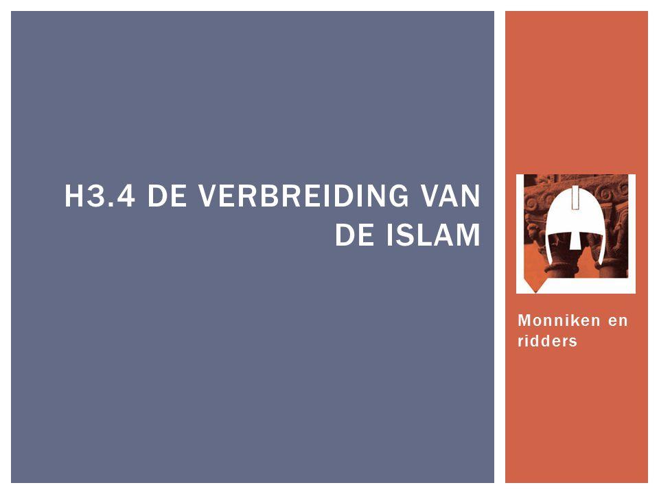 H3.4 De verbreiding van de Islam
