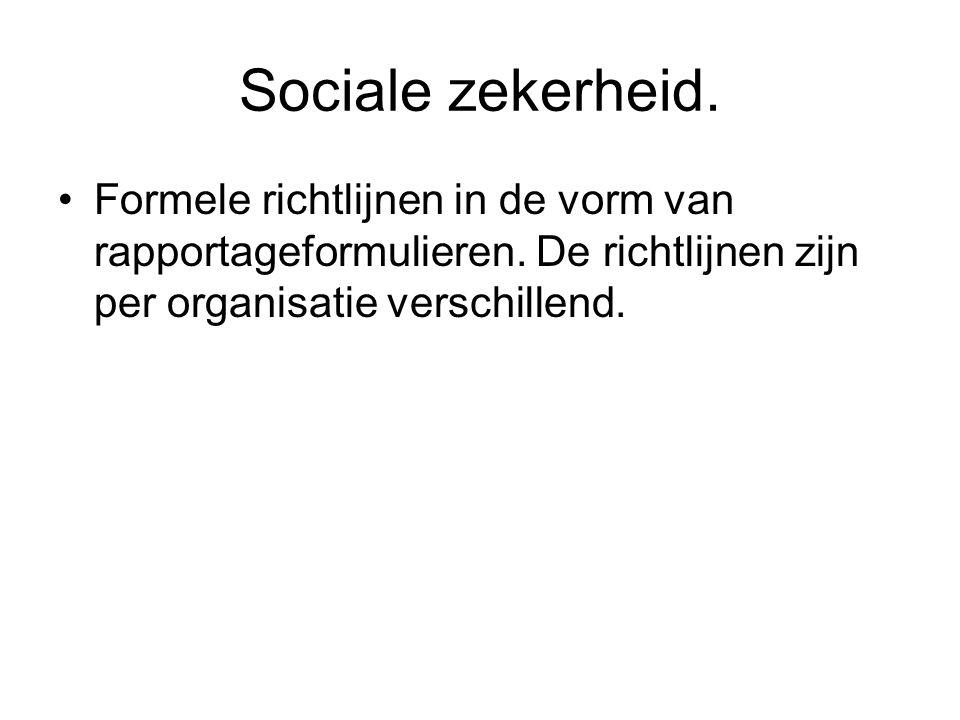 Sociale zekerheid. Formele richtlijnen in de vorm van rapportageformulieren.