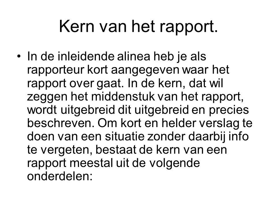 Kern van het rapport.