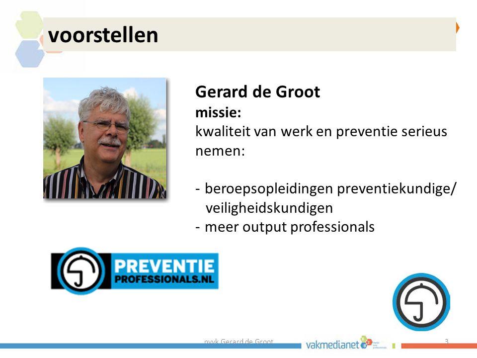 voorstellen Gerard de Groot missie: