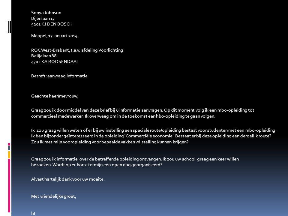 Sonya Johnson Bijenlaan 17 5201 KJ DEN BOSCH Meppel, 17 januari 2014