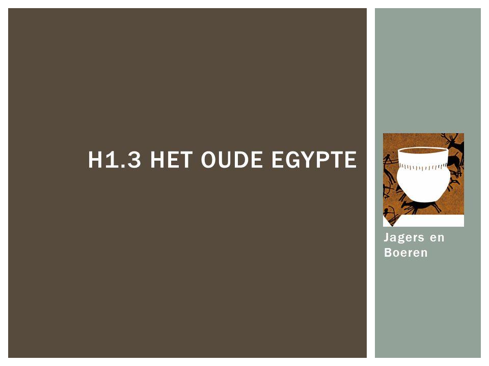 H1.3 HET Oude Egypte Jagers en Boeren