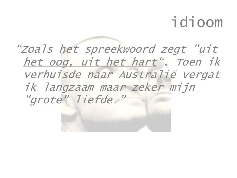 idioom Zoals het spreekwoord zegt uit het oog, uit het hart .