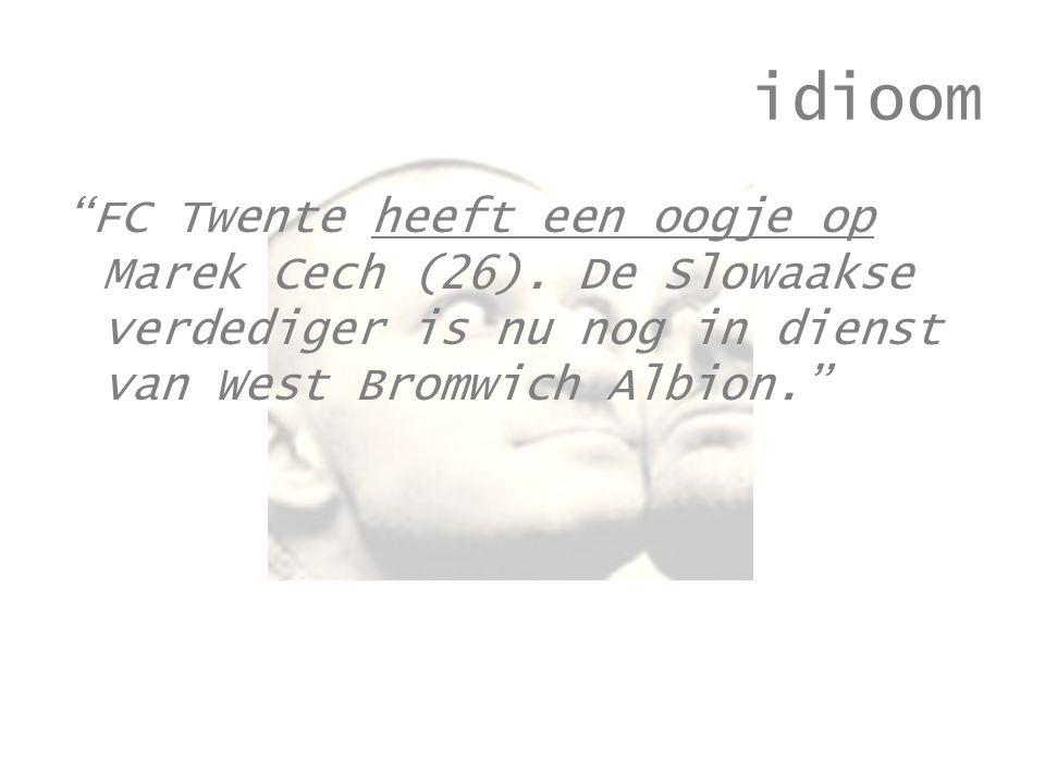 idioom FC Twente heeft een oogje op Marek Cech (26).
