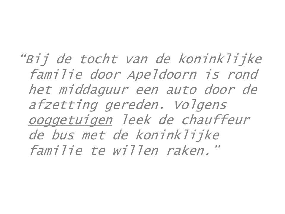 Bij de tocht van de koninklijke familie door Apeldoorn is rond het middaguur een auto door de afzetting gereden.