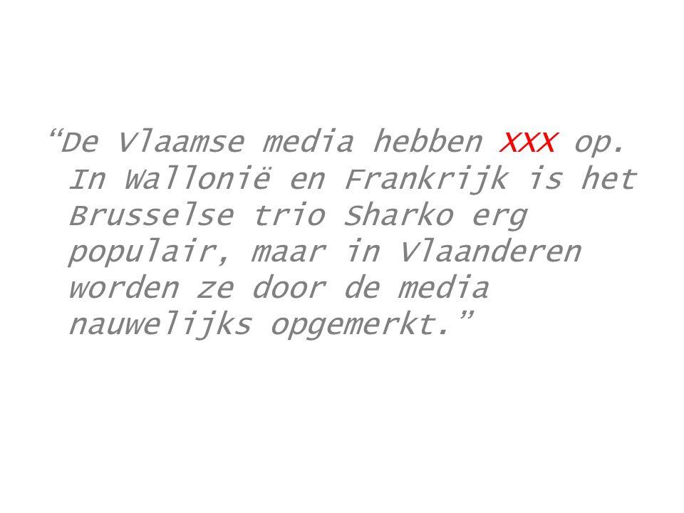 De Vlaamse media hebben XXX op