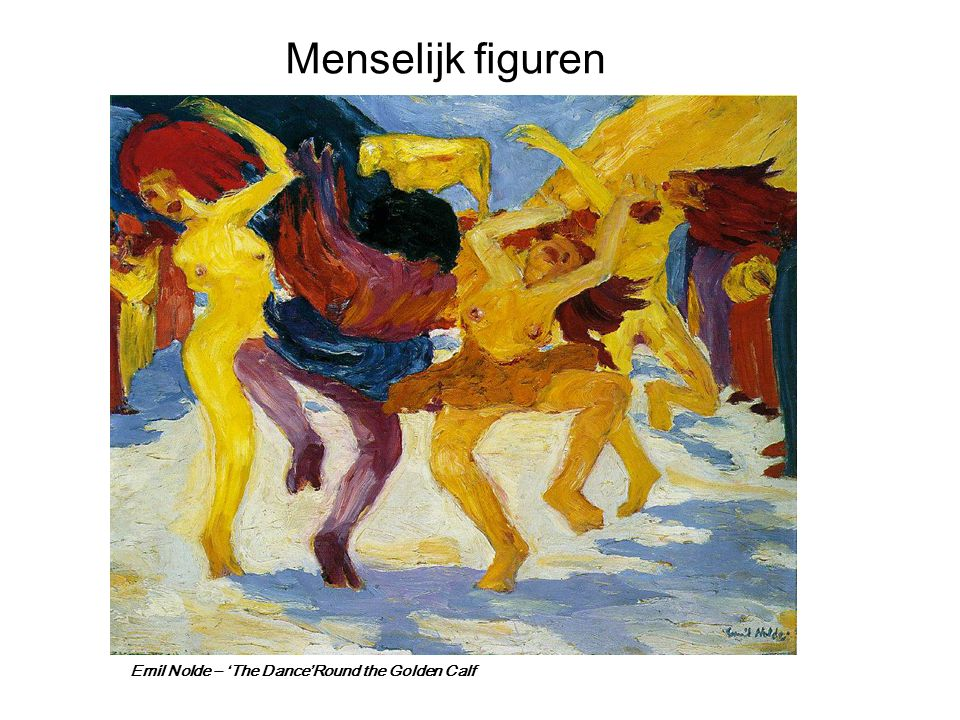 Emil Nolde – 'The Dance'Round the Golden Calf