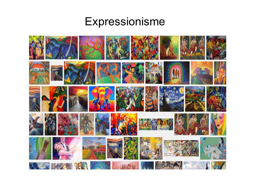 Expressionisme Gevoelens in de vorm en kleur, belevenis, eigen visie
