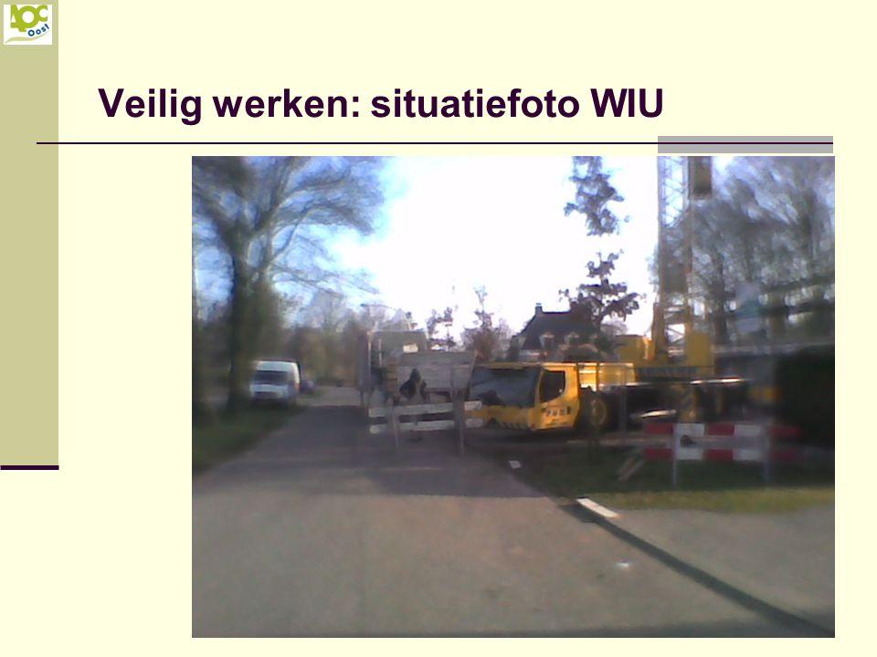 Veilig werken: situatiefoto WIU