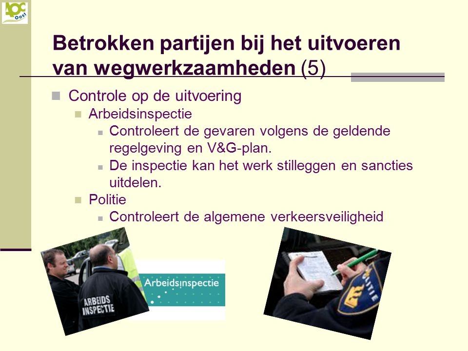 Betrokken partijen bij het uitvoeren van wegwerkzaamheden (5)
