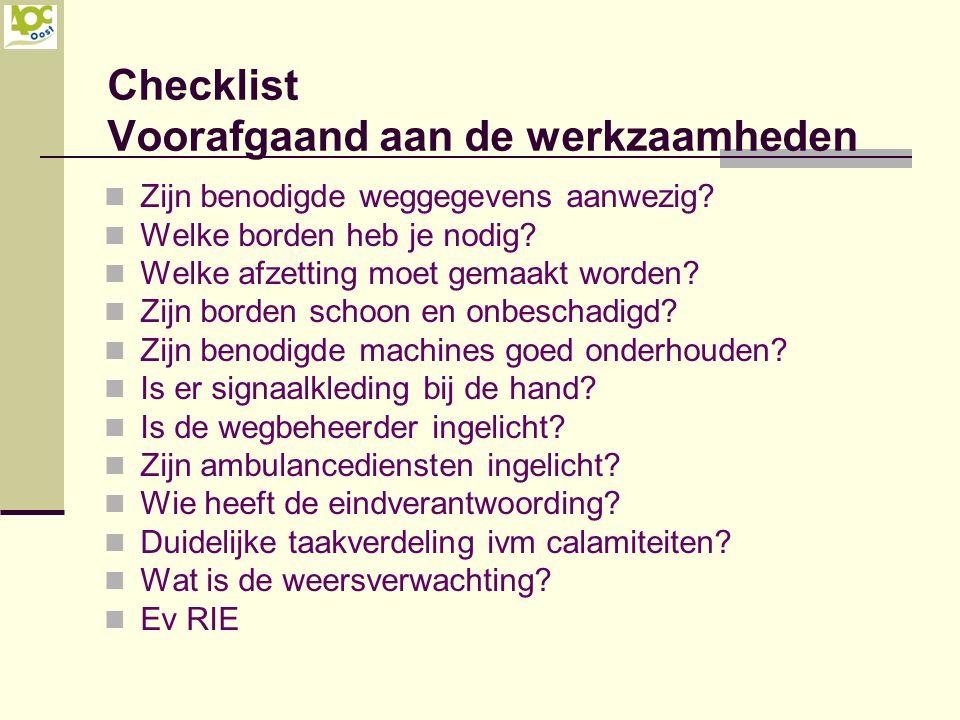 Checklist Voorafgaand aan de werkzaamheden