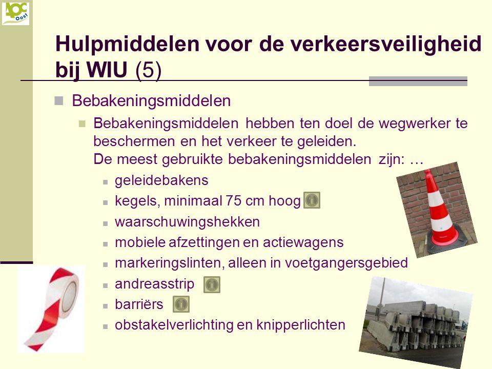 Hulpmiddelen voor de verkeersveiligheid bij WIU (5)
