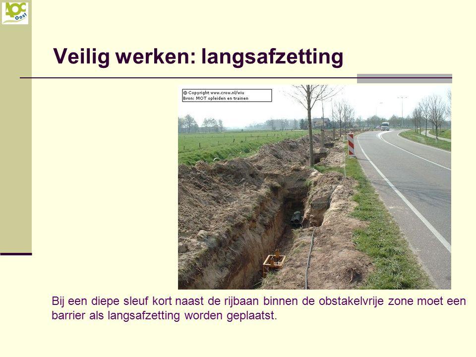 Veilig werken: langsafzetting