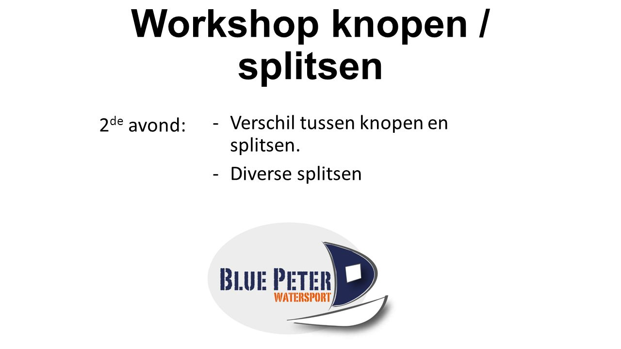 Workshop knopen / splitsen