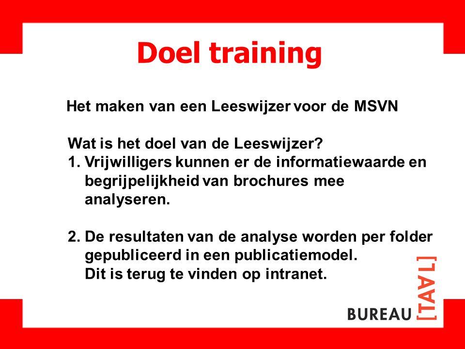 Doel training Het maken van een Leeswijzer voor de MSVN
