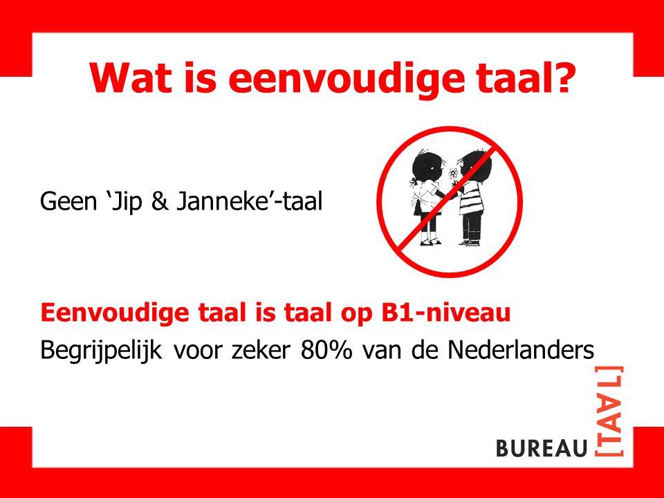 Wat is eenvoudige taal Geen 'Jip & Janneke'-taal
