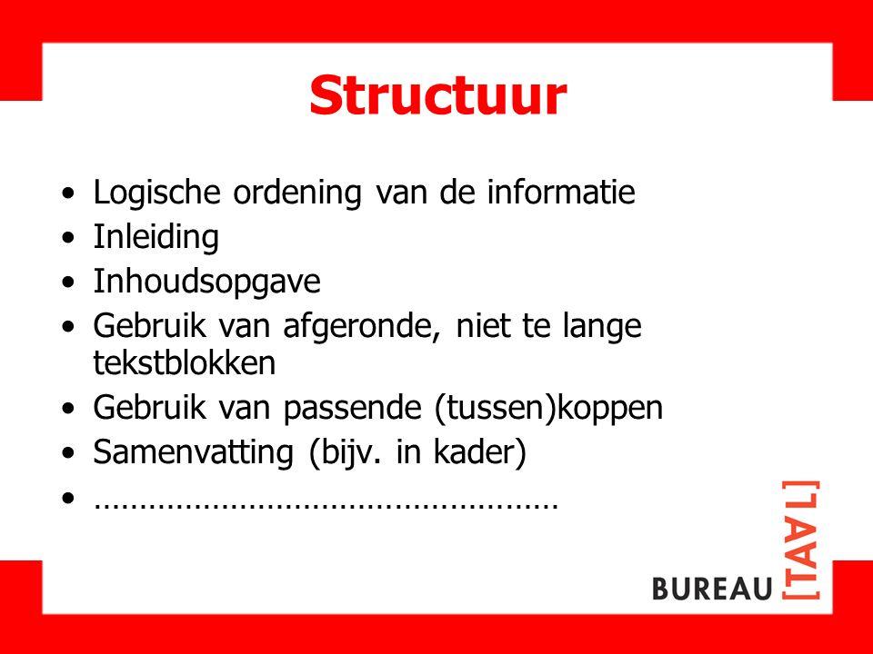 Structuur Logische ordening van de informatie Inleiding Inhoudsopgave