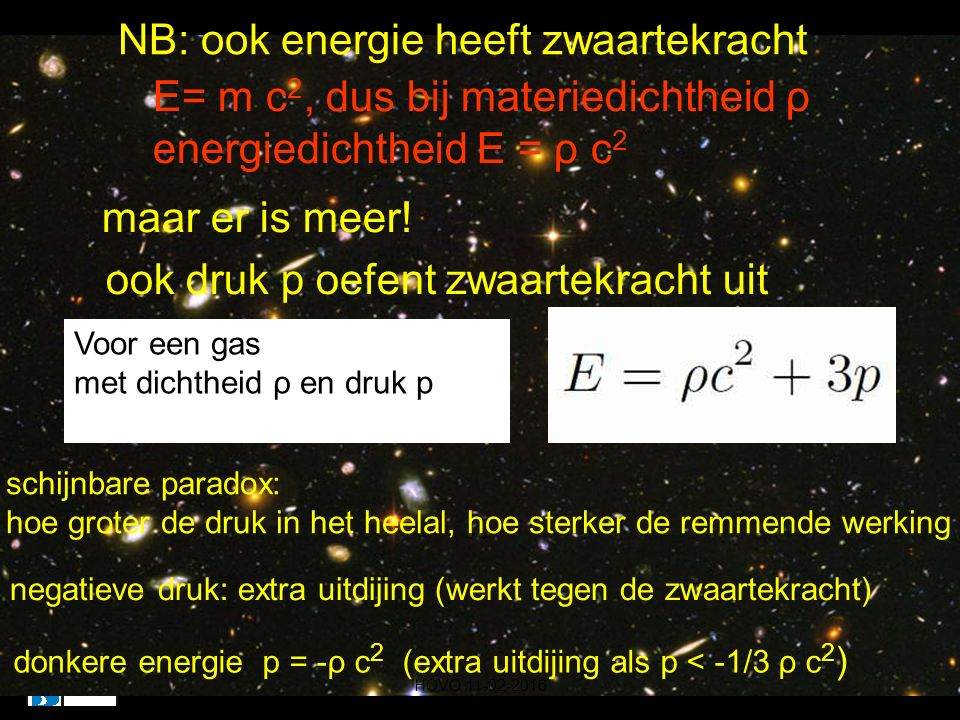 NB: ook energie heeft zwaartekracht
