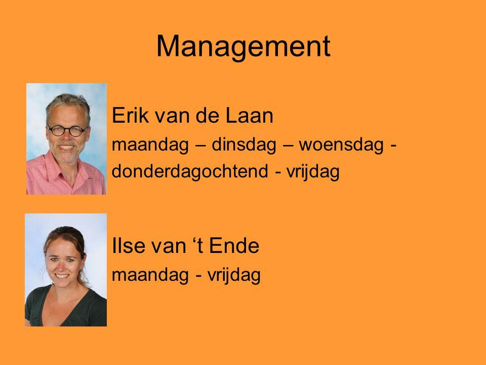 Management Erik van de Laan Ilse van 't Ende